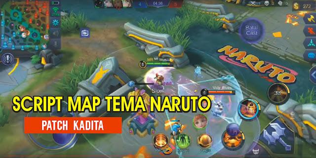 Script MAP Tema Naruto Patch Terbaru Mobile Legends