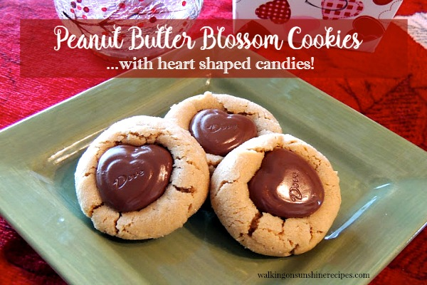 Recipe: Peanut Butter Blossom Cookies from Walking on Sunshine