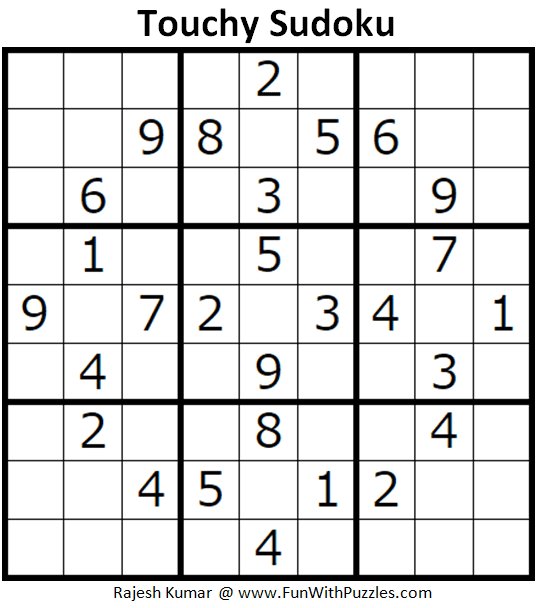 Touchy Sudoku Puzzle (Fun with Sudoku #296)