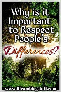 Why is it Important to Respect People's Differences?