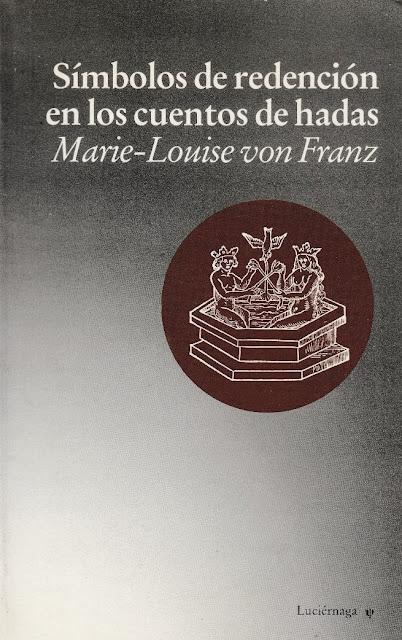 Símbolos de redención en los cuentos de Hadas de Marie-Louise von Franz