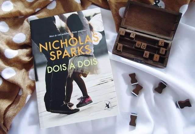 [RESENHA] Dois a Dois – Nicholas Sparks (Editora Arqueiro)