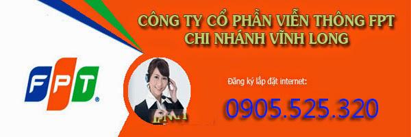 Lắp Đặt Internet FPT Tại Vĩnh Long