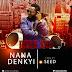 Nana Denkyi - Dede Saa(Prod By Seed)