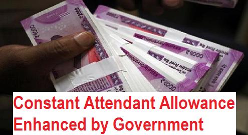 7th-cpc-constant-attendant-allowance-enhanced-paramnews