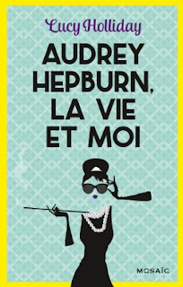 http://lesreinesdelanuit.blogspot.be/2016/05/audrey-hepburn-la-vie-et-moi-de-lucy.html