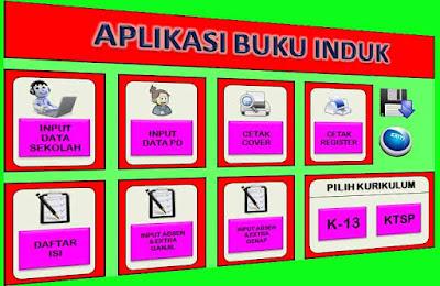 Aplikasi Buku Induk Siswa Excel Untuk Kurikulum 2013 Dan KTSP