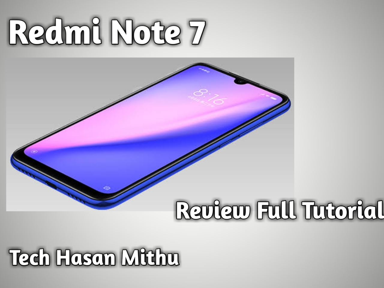 Redmi Note 7 Review
