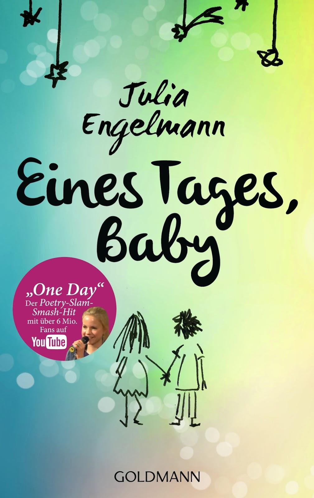 http://www.randomhouse.de/Taschenbuch/Eines-Tages-Baby/Julia-Engelmann/e468476.rhd