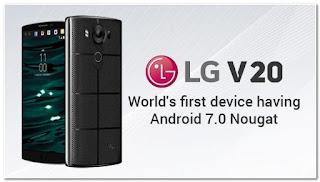 LG V20 android 7 nougat