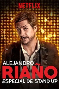 Watch Alejandro Riaño: Especial de stand-up Online Free in HD