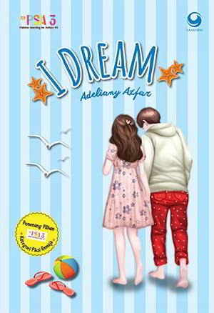 Haena sudah terbiasa mengikuti punggung Tae Joon selama bertahun Pemenang Pilihan PSA 3 I Dream karya Adeliany Azfar PDF