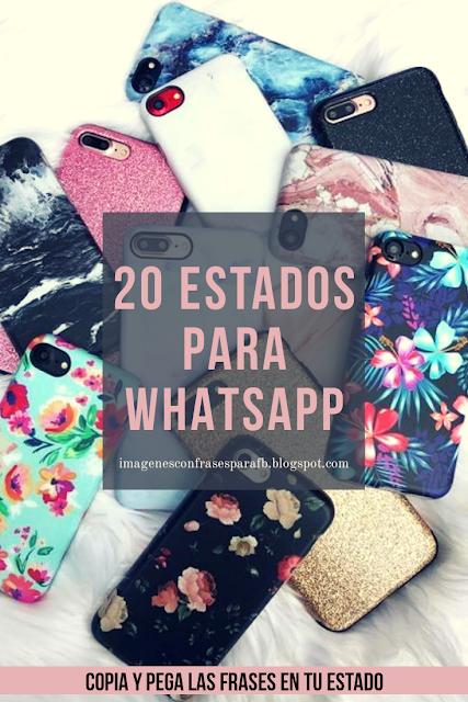 20 Estados para tu whatsapp