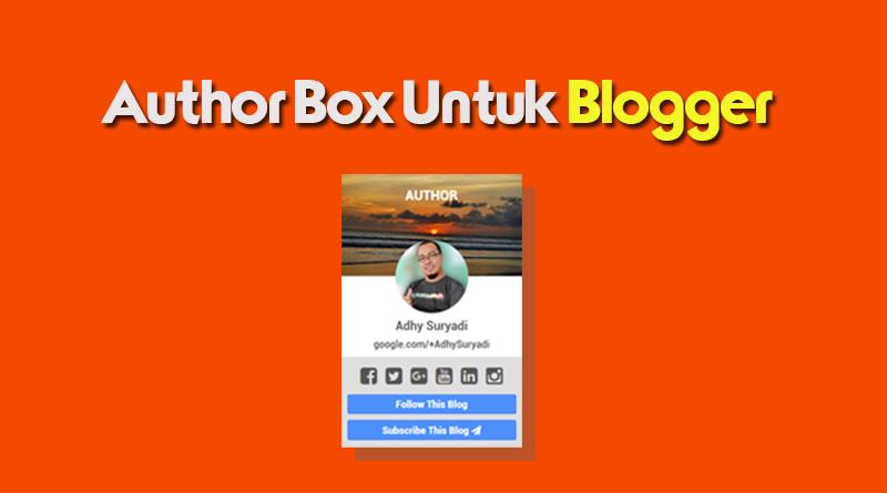 Cara Membuat Author Box Untuk Sidebar Blog Kompi Ajaib