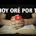 Hoy oré por ti, Le agradecí a Dios por tu existencia (Vídeo)