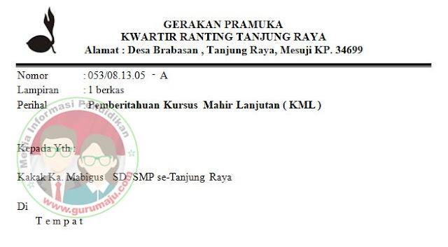 Pemberitahuan Kursus Mahir Lanjutan ( KML ) Se-Kecamatan Tanjung Raya