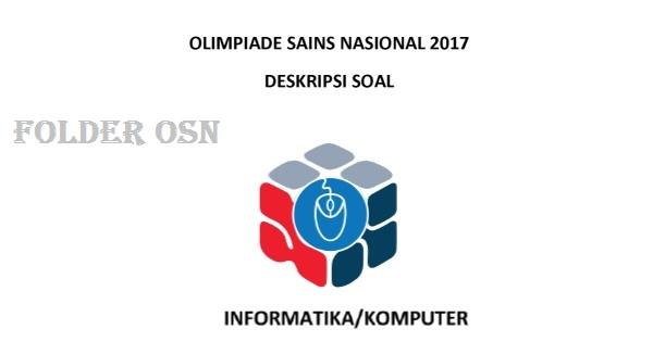 OSN INFORMATIKA KOMPUTER 2017