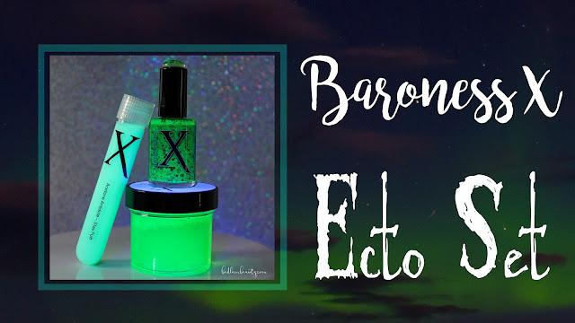Baroness X Ecto Set