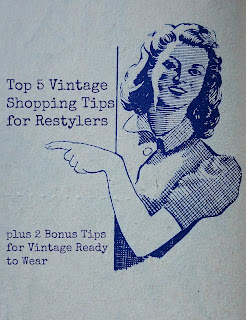Top 5 Vintage Shopping Tips for Restylers by karen vallerius