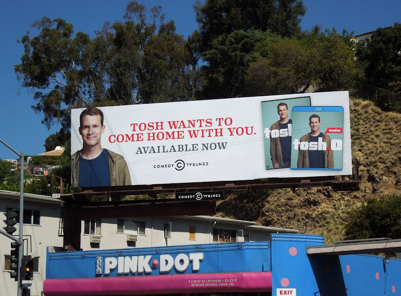 Tosh Wants to come home with you billboard