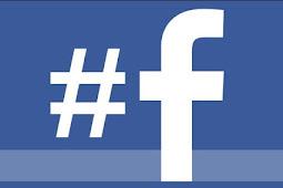 Tips Membuat Hastag di Facebook yang baik dan terorganisir