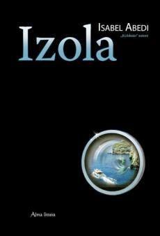 http://skaitymovalandos.blogspot.com/2014/09/isabel-abedi-izola.html