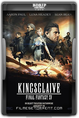Kingsglaive: Final Fantasy XV Torrent