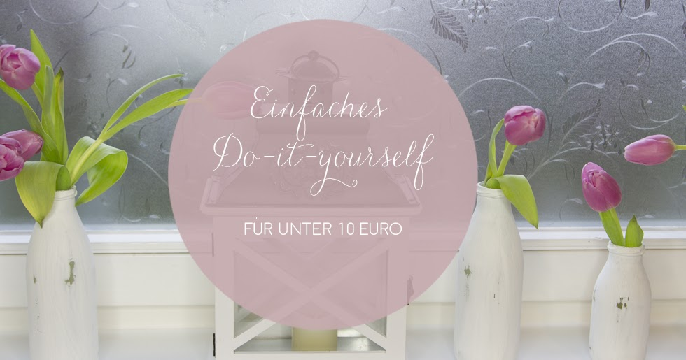 diy shabby chic vasen mit kreidefarbe f r unter 10 euro lilyfields. Black Bedroom Furniture Sets. Home Design Ideas