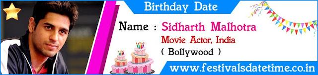 Sidharth Malhotra Birthday Date