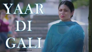 Yaar Di Gali is song sung by Nooran Sisters