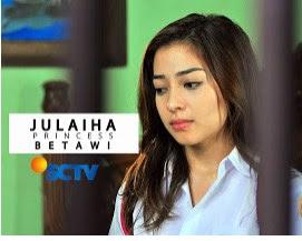 Ost Julaiha Princess Betawi Mp3 Terbaru SCTV
