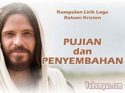 kumpulan lirik lagu rohani kristen