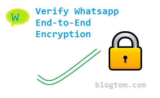 How To Verify Whatsapp End to End Encryption - Check Your Privacy