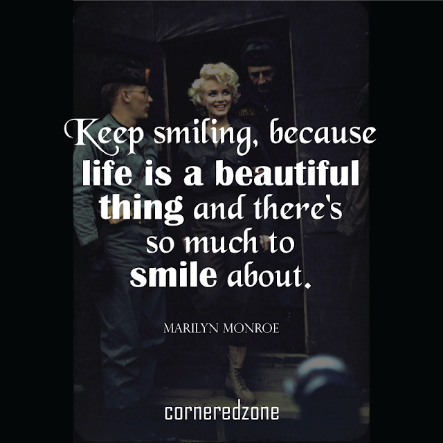 Keep-smiling,-because-life-is-a-beautiful-thing-and-there's-so-much-to-smile-about.