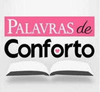 SÉRIE: PALAVRAS DE ORIENTAÇÃO E CONSOLO!