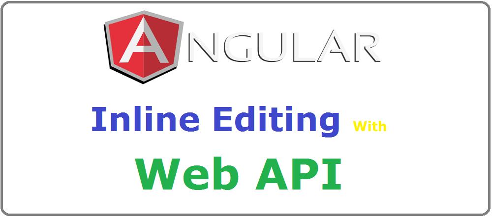 Coder 007: AngularJs Inline Editing With Web API