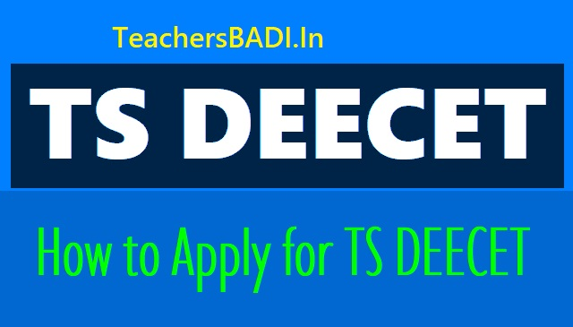 how to apply for ts deecet 2019, online application form @ deecet.cdse.telangana.gov.in. how to fill the ts deecet online application form, ts deecet application fee. online applying procedure for ts deecet