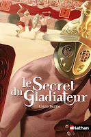http://antredeslivres.blogspot.com/2019/04/le-secret-du-gladiateur.html