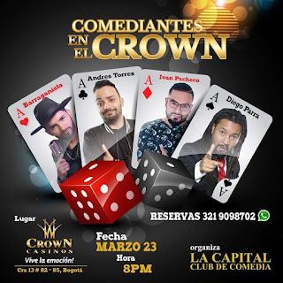 Comediantes en el Crown 23 de marzo