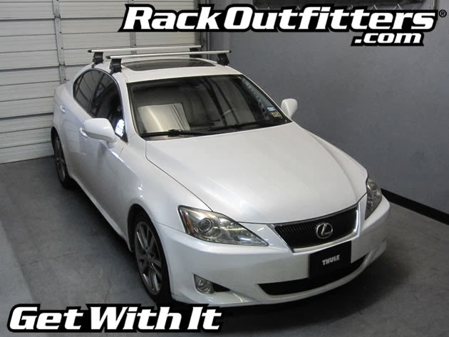 Rack Outfitters: New Lexus IS 250 Thule Rapid Traverse ...