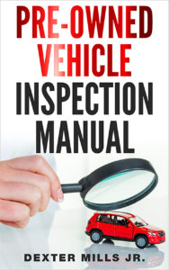 Pre-Owned Vehicle Inspection Manual (Author Interview)
