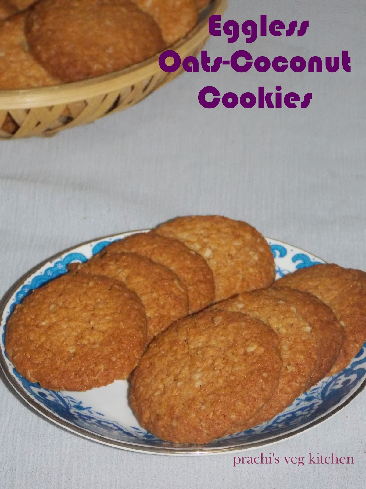 Prachi S Veg Kitchen Eggless Oats Coconut Cookies