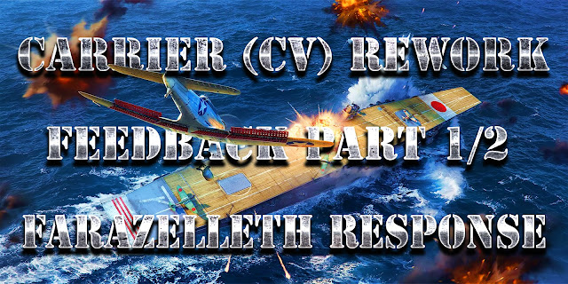 World of Warships - Carrier (CV) Rework, Feedback Part 1/2 Farazelleth Response