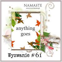 http://swiatnamaste.blogspot.com/2016/10/wyzwanie-61-anything-goes.html