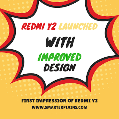 redmi-y2-launched-first-impression