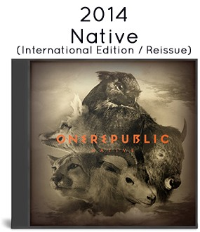 2014 - Native (International Edition) [Reissue]