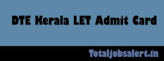 DTE Kerala LET Admit Card