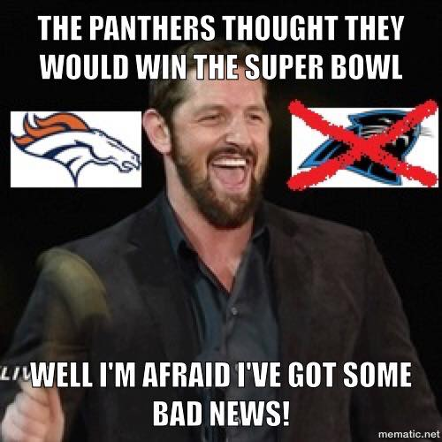 the panthers thought they would win the super bowl well i'm afraid I've got some bad news!