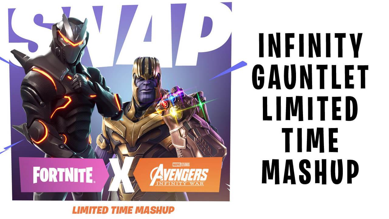 Fortnite Infinity Gauntlet Limited Time Mashup Gameslaught