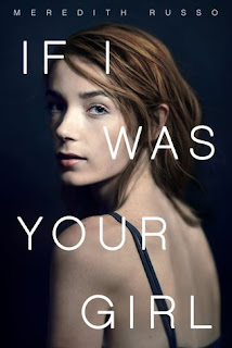 If I Was Your Girl by Meredith Russo US Cover